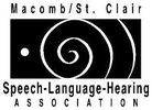 Macomb St. Clair Speech Language Hearing Association
